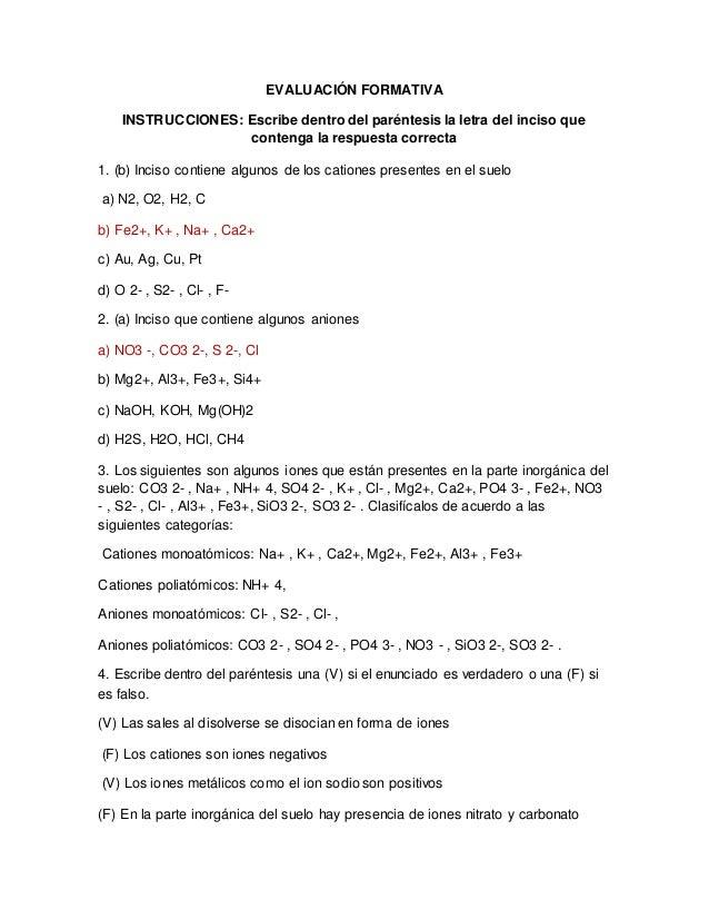 EVALUACIÓN FORMATIVA INSTRUCCIONES: Escribe dentro del paréntesis la letra del inciso que contenga la respuesta correcta 1...