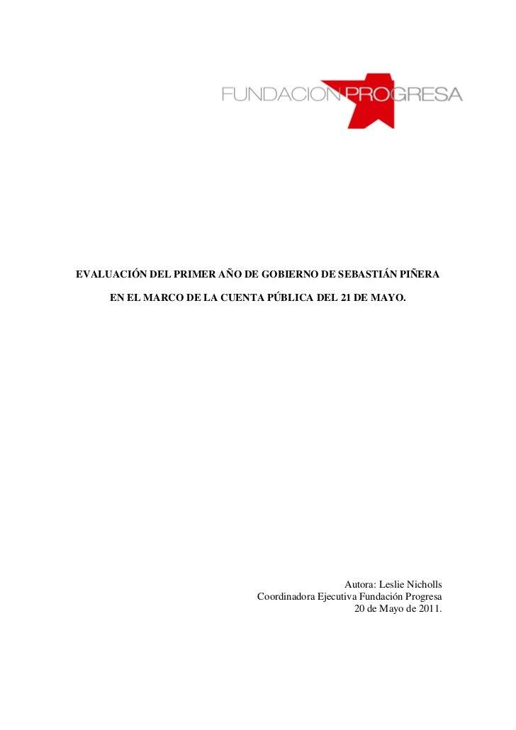EVALUACIÓN DEL PRIMER AÑO DE GOBIERNO DE SEBASTIÁN PIÑERA     EN EL MARCO DE LA CUENTA PÚBLICA DEL 21 DE MAYO.            ...