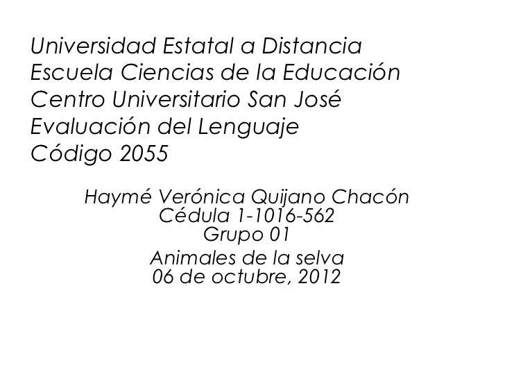Universidad Estatal a DistanciaEscuela Ciencias de la EducaciónCentro Universitario San JoséEvaluación del LenguajeCódigo ...