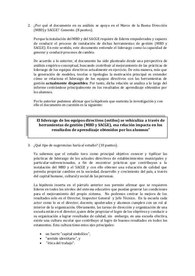 2. ¿Por qué el documento en su análisis se apoya en el Marco de la Buena Dirección (MBD)y SACGE? Comente. (8 puntos). Porq...
