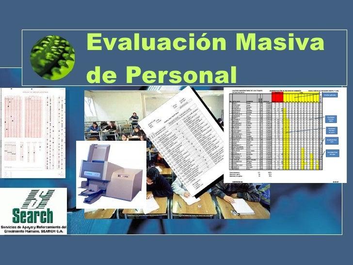 Evaluación Masiva de Personal