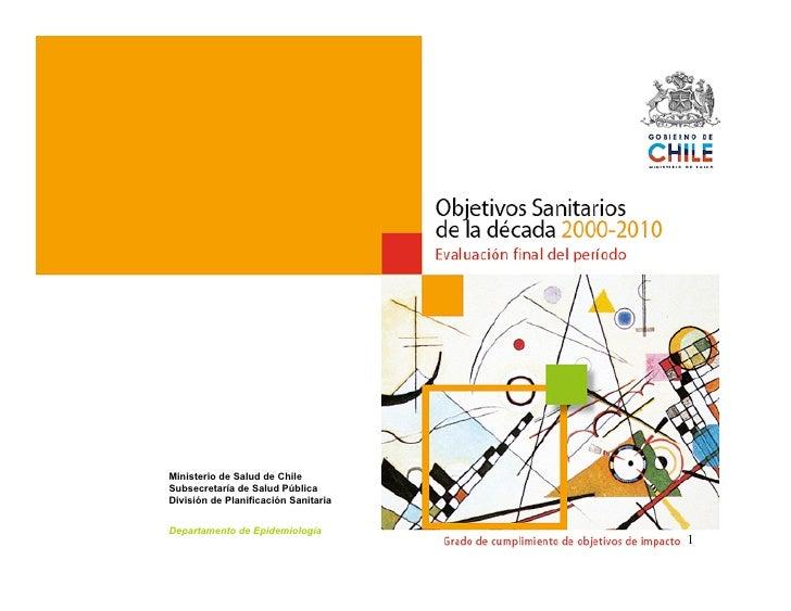 Ministerio de Salud de Chile Subsecretaría de Salud Pública División de Planificación Sanitaria  Departamento de Epidemiol...