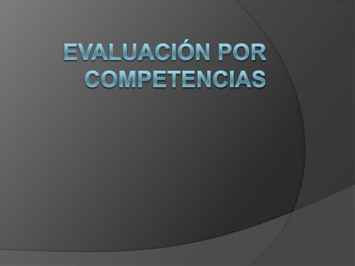 Evaluación por competencias<br />