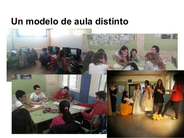 Un modelo de aula distinto