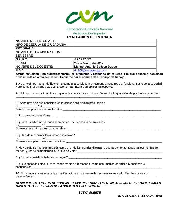 EVALUACIÓN DE ENTRADANOMBRE DEL ESTUDIANTENRO DE CÉDULA DE CIUDADANÍAPROGRAMA:NOMBRE DE LA ASIGNATURA:SEMESTREGRUPO       ...