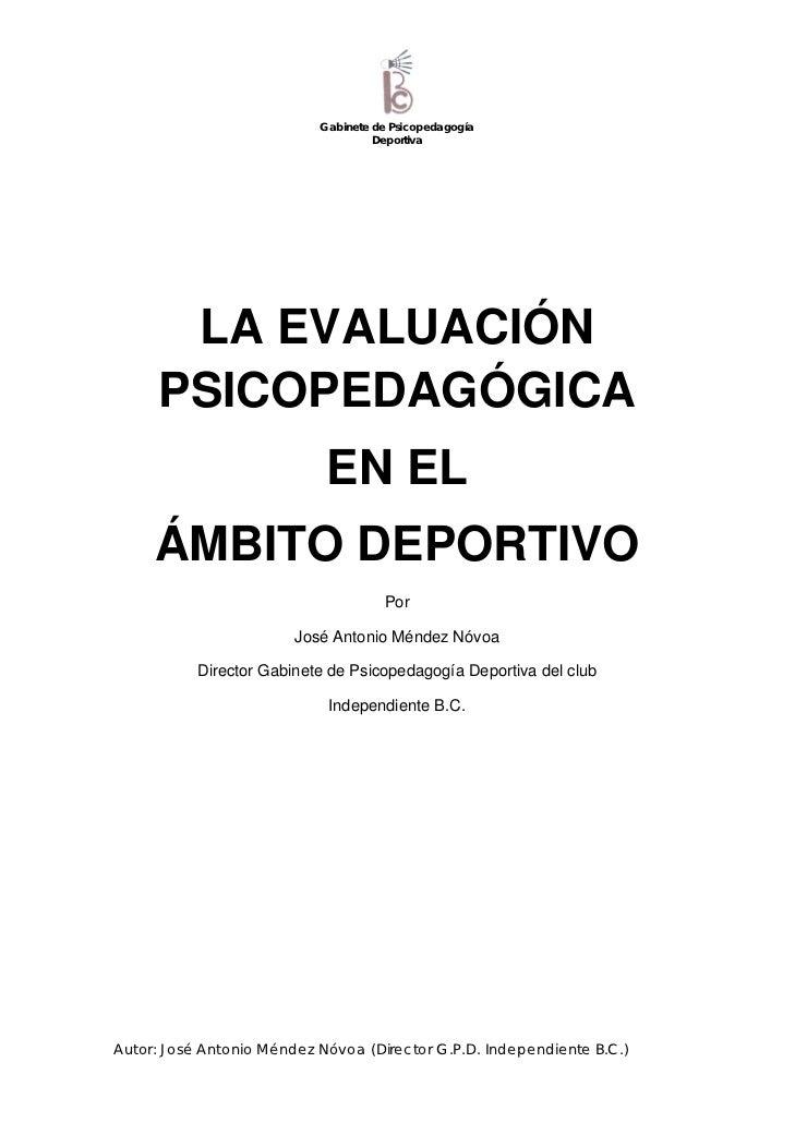 Gabinete de Psicopedagogía                                    Deportiva      LA EVALUACIÓN     PSICOPEDAGÓGICA            ...