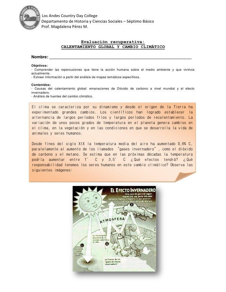 Los Andes Country Day College      Departamento de Historia y Ciencias Sociales – Séptimo Básico      Prof. Magdalena Pére...