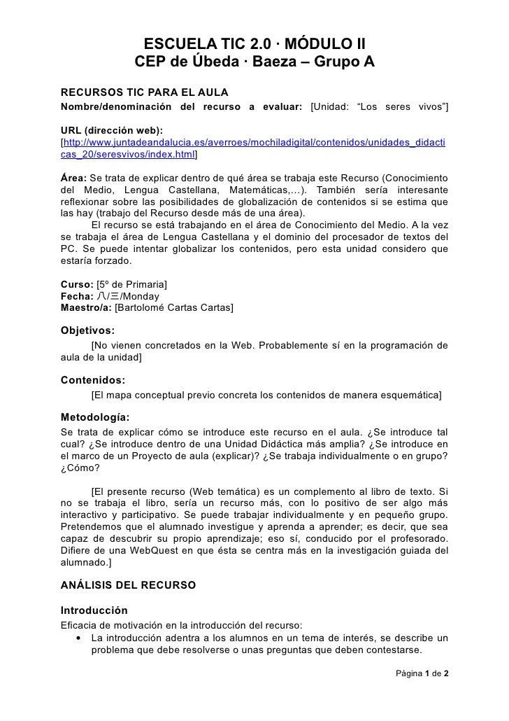 ESCUELA TIC 2.0 · MÓDULO II                CEP de Úbeda · Baeza – Grupo A RECURSOS TIC PARA EL AULA Nombre/denominación de...