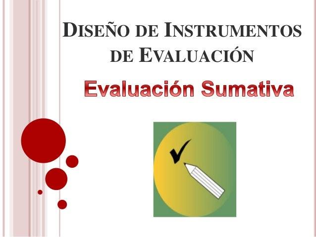 DISEÑO DE INSTRUMENTOS DE EVALUACIÓN