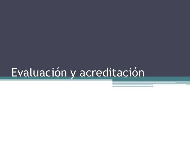 Evaluación y acreditación