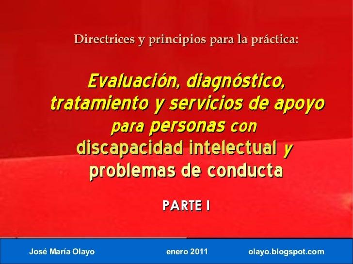Directrices y principios para la práctica:          Evaluación, diagnóstico,     tratamiento y servicios de apoyo         ...