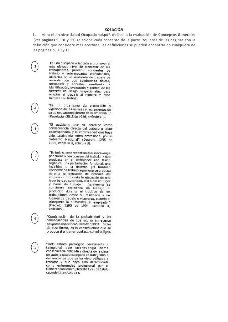SOLUCIÓN<br />1. Abra el archivo: Salud Ocupacional.pdf, diríjase a la evaluación de Conceptos Generales (ver pagina...