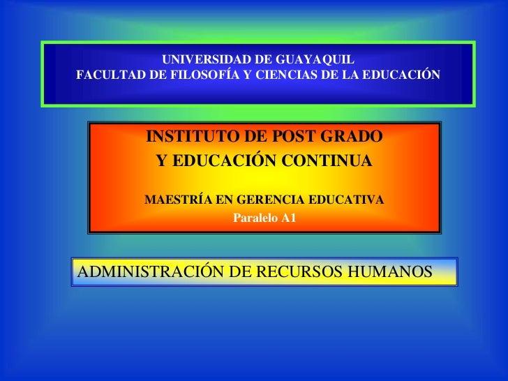 UNIVERSIDAD DE GUAYAQUILFACULTAD DE FILOSOFÍA Y CIENCIAS DE LA EDUCACIÓN         INSTITUTO DE POST GRADO          Y EDUCAC...