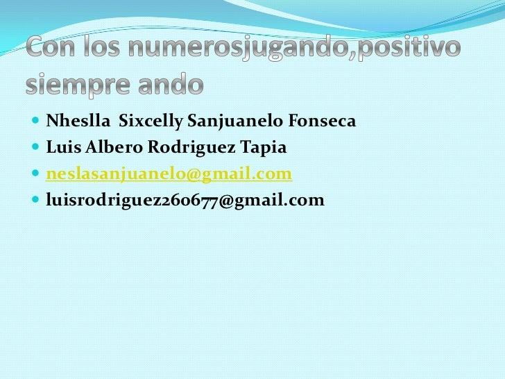  Nheslla Sixcelly Sanjuanelo Fonseca Luis Albero Rodriguez Tapia neslasanjuanelo@gmail.com luisrodriguez260677@gmail.com