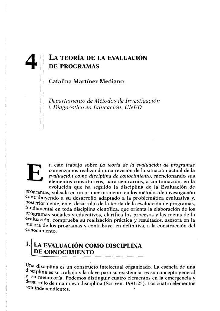 4         LA TEORÍA DE LA EVALUACIÓN          DE PROGRAMAS          Catalina Martínez Mediano          Departamento de Mét...