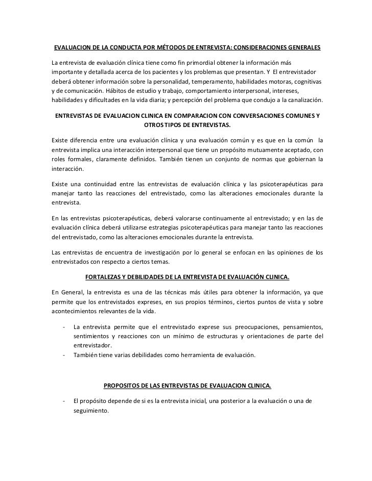 EVALUACION DE LA CONDUCTA POR MÉTODOS DE ENTREVISTA: CONSIDERACIONES GENERALESLa entrevista de evaluación clínica tiene co...