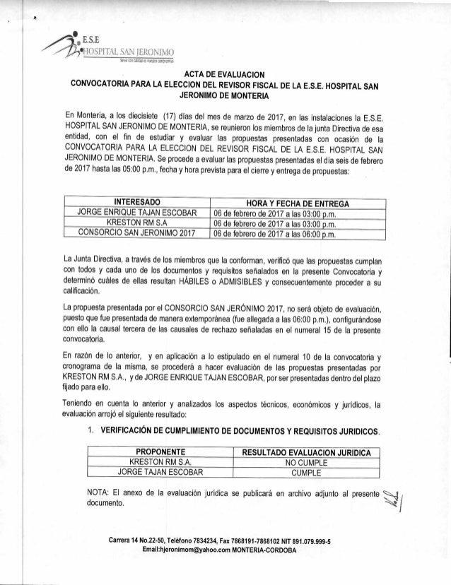 E.S.E *HOSPITAL SAN JERONIMO Senimocidi tstutwoomunso ACTA DE EVALUACION CONVOCATORIA PARA LA ELECCION DEL REVISOR FISCAL ...