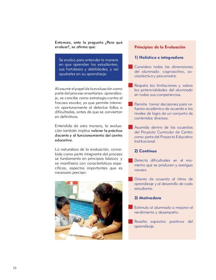 Entonces, ante la pregunta ¿Para qué     evaluar?, se afirma que:                    Principios de la Evaluación           ...
