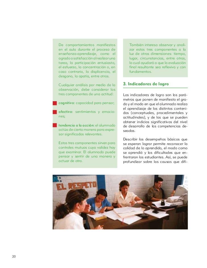 De comportamientos manifiestos              También interesa observar y anali-     en el aula durante el proceso de        ...