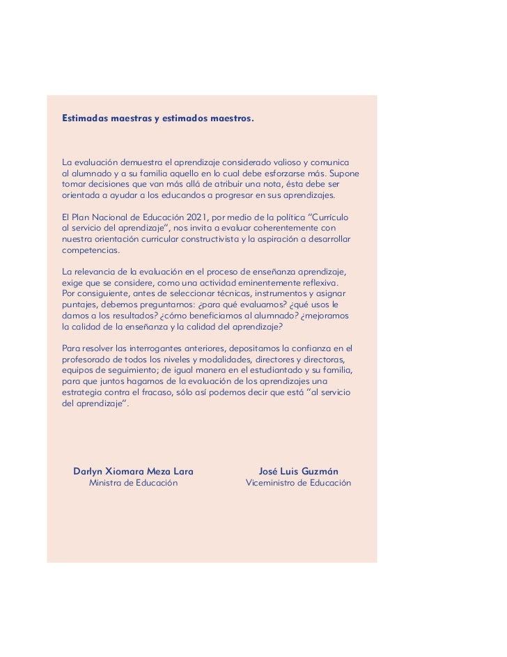 Estimadas maestras y estimados maestros.La evaluación demuestra el aprendizaje considerado valioso y comunicaal alumnado y...