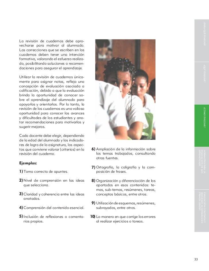 ¿para qué evaluar?La revisión de cuadernos debe apro-vecharse para motivar al alumnado.Las correcciones que se escriben en...