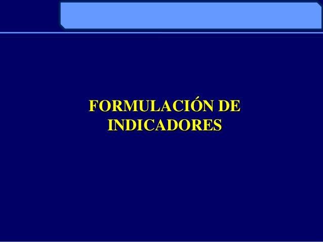 FORMULACIÓN DEINDICADORES