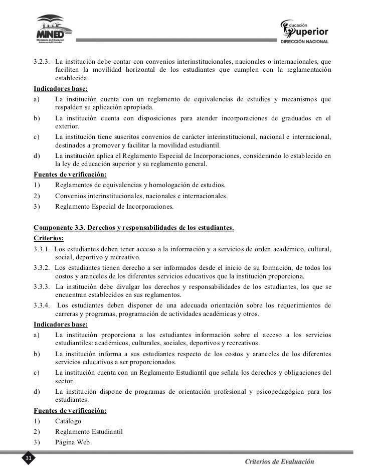 Indicadores base:a)    La institución concibe a la evaluación del académico en su concepción retroalimentación;      toman...