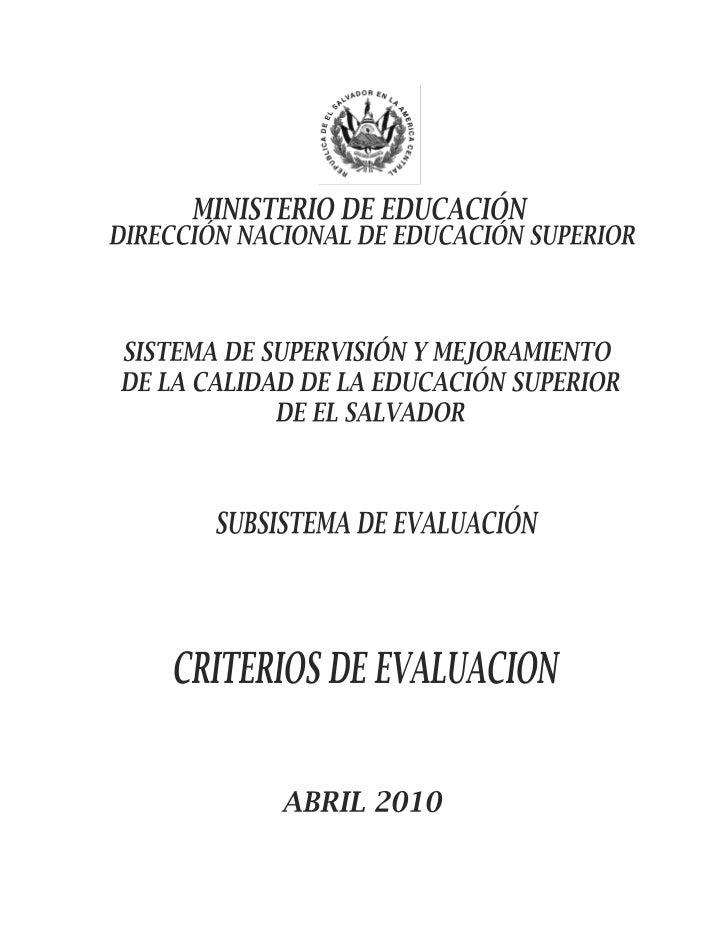 1.1.   Autoevaluación Institucional.     La Autoevaluación Institucional es el proceso de análisis objetivo, sistemático y...