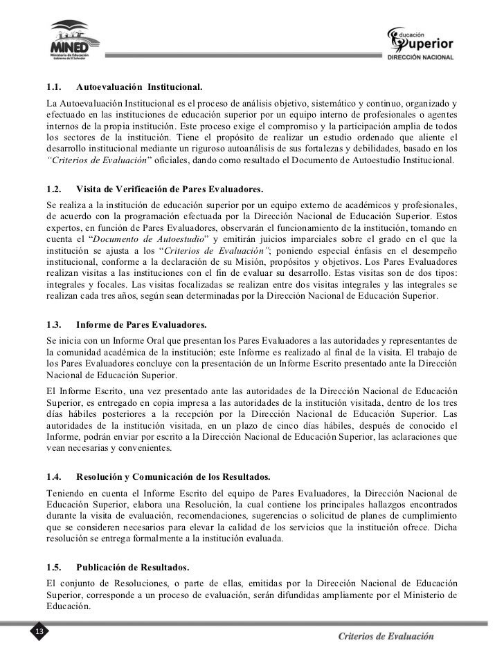 Los Criterios de Evaluación definen las expectativas que, respecto a las Dimensiones, Componentes orubros de análisis, deb...