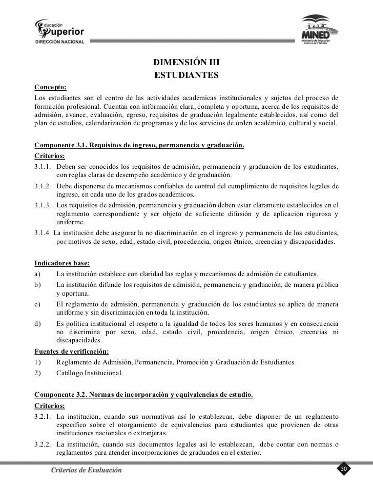 Componente 4.3. Políticas de contratación, evaluación y categorización.     Criterios:     4.3.1. En atención a su autonom...