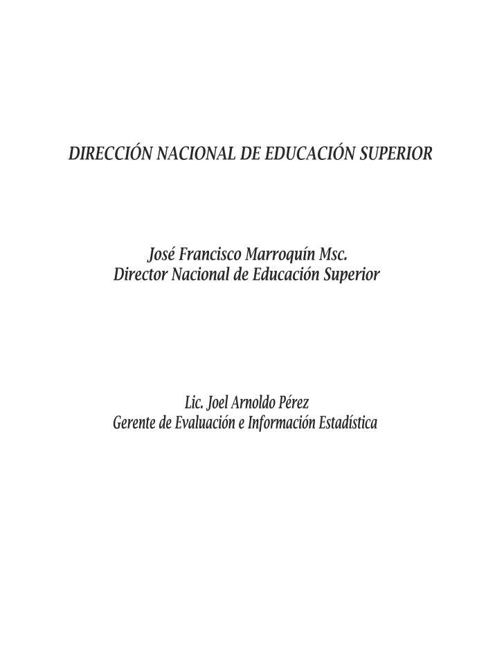 1. SUBSISTEMA DE EVALUACIÓNEl proceso de evaluación de las instituciones de educación superior de El Salvador tiene su fun...