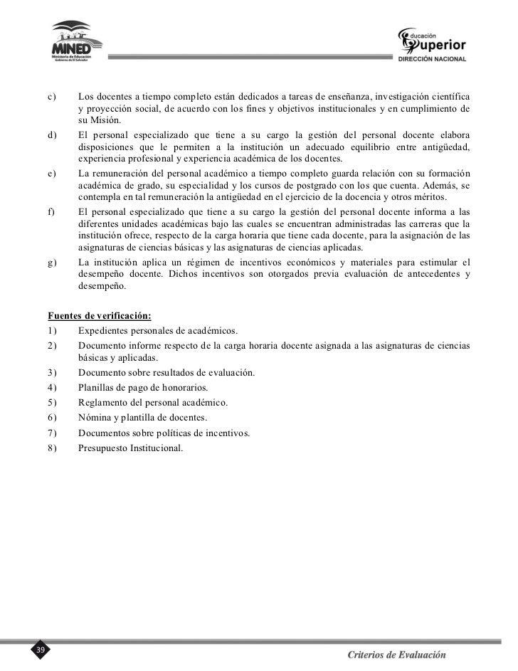 d)     La institución suscribe acuerdos con otros centros, instituciones, organismos y unidades de       investigación nac...