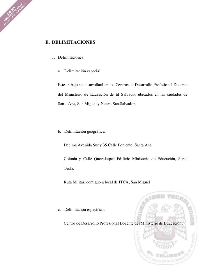 E. DELIMITACIONES  1. Delimitaciones     a. Delimitación espacial:     Este trabajo se desarrollará en los Centros de Desa...