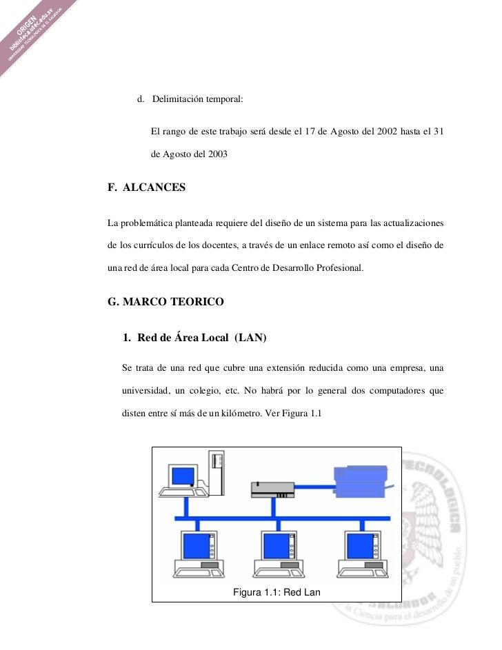 d. Delimitación temporal:          El rango de este trabajo será desde el 17 de Agosto del 2002 hasta el 31          de Ag...