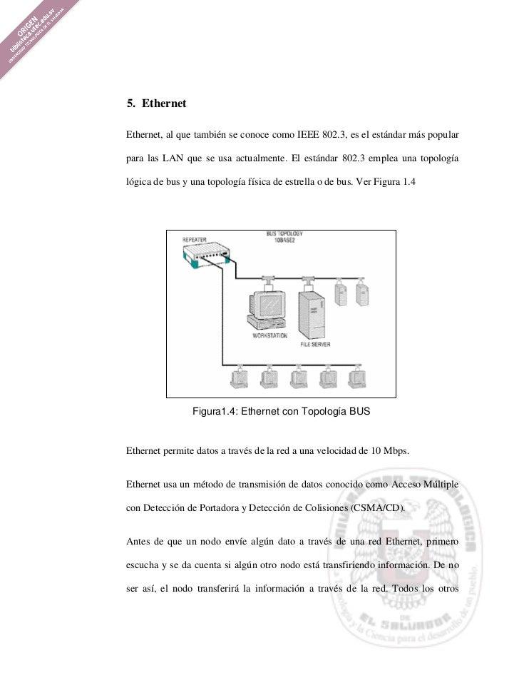 5. EthernetEthernet, al que también se conoce como IEEE 802.3, es el estándar más popularpara las LAN que se usa actualmen...