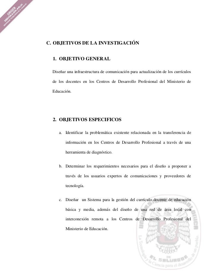 C. OBJETIVOS DE LA INVESTIGACIÓN  1. OBJETIVO GENERAL  Diseñar una infraestructura de comunicación para actualización de l...