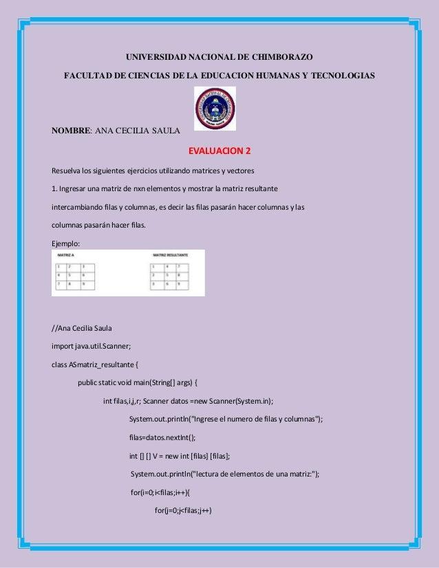 UNIVERSIDAD NACIONAL DE CHIMBORAZO FACULTAD DE CIENCIAS DE LA EDUCACION HUMANAS Y TECNOLOGIAS NOMBRE: ANA CECILIA SAULA EV...