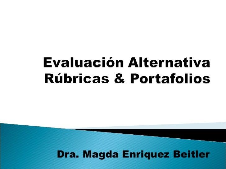 Dra. Magda Enriquez Beitler