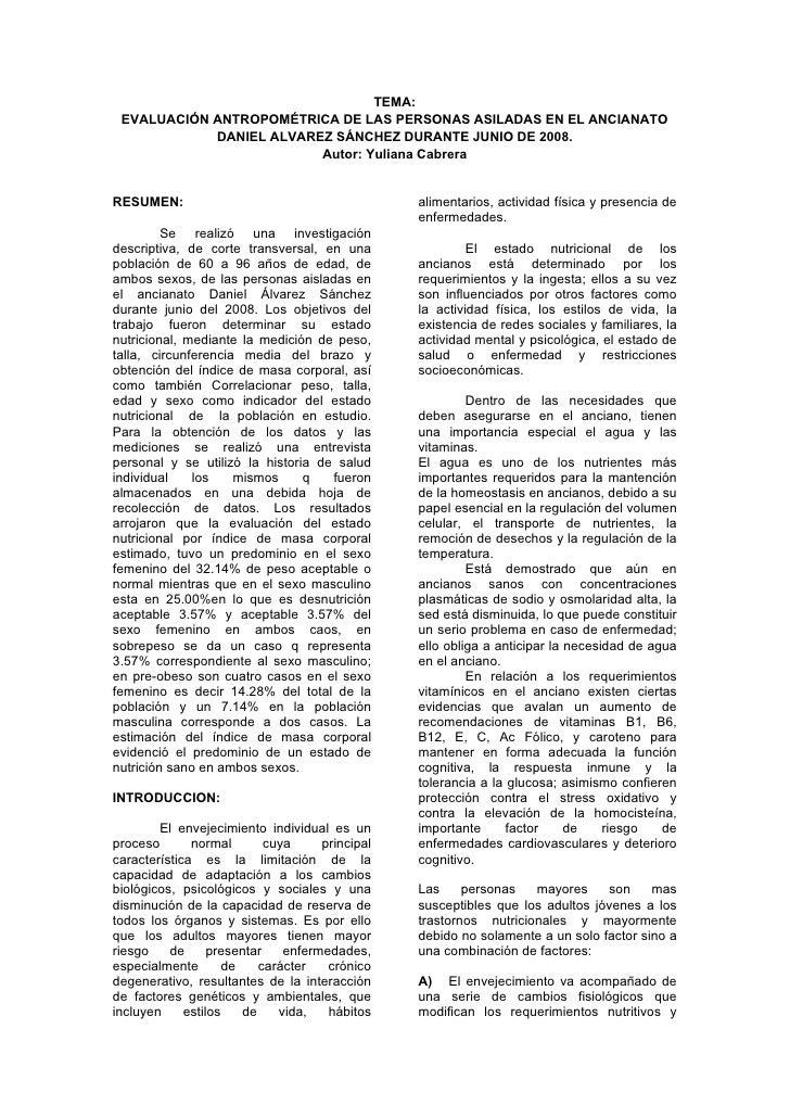 TEMA:  EVALUACIÓN ANTROPOMÉTRICA DE LAS PERSONAS ASILADAS EN EL ANCIANATO             DANIEL ALVAREZ SÁNCHEZ DURANTE JUNIO...
