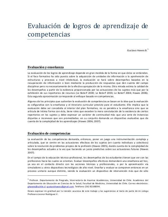 Evaluacióndelogrosdeaprendizajede competencias  GustavoHawesB.1   Evaluaciónyenseñanza Laevaluacióndelo...