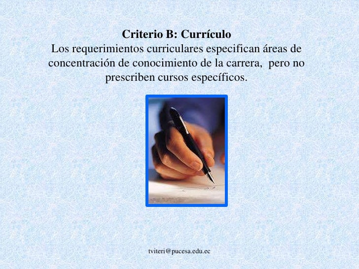 CURRÍCULO(Criterio B – 11.5 %)<br />1. Plan curricular<br />(currículo – perfil de egreso – logros de aprendizaje y nivel...