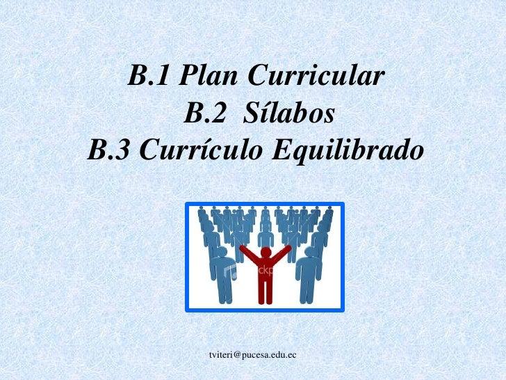 El plan curricular relaciona las materias del currículo con los resultados o logros del<br />aprendizaje a ser desarrollad...