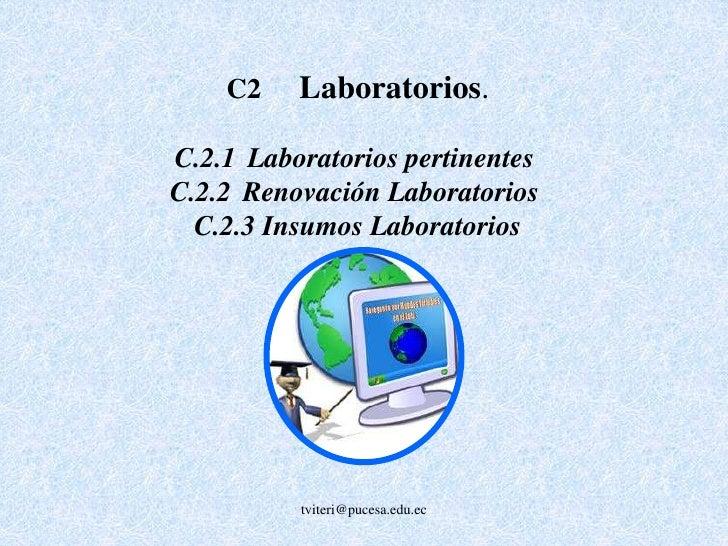 C.3Conectividad<br /><br />tviteri@pucesa.edu.ec<br />
