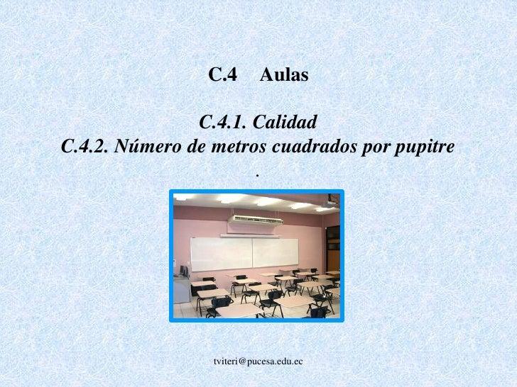 C.5Espacios Docentes<br />C.5.1 Oficinas Tiempo Completo<br />C.5.2Salas tiempo parcial<br />C.5.3 Acceso a salas de con...