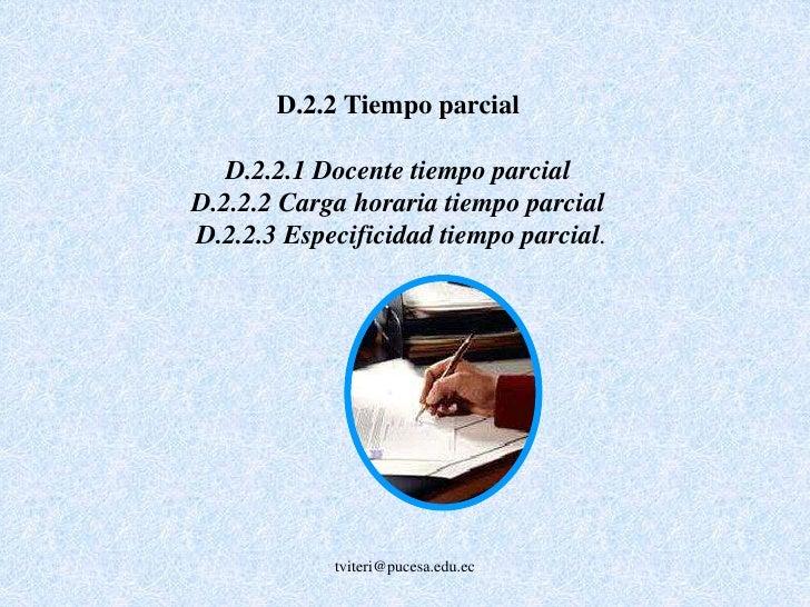 Especificidad DTP </li></ul>0.3 <br />0.3 <br />0.3 <br />CUERPO DOCENTE(Criterio D – 22.0 %)  <br />0.3 <br />Eficien. y...