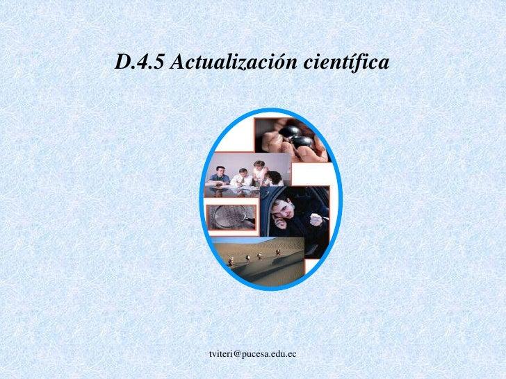 D.3 Grado de satisfacción docente<br /><br /><br />tviteri@pucesa.edu.ec<br />