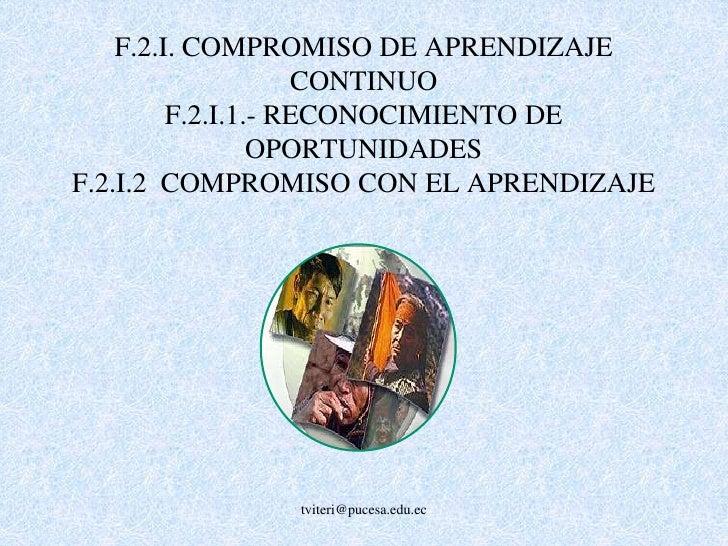 F.1.B.2.- CONDUCCIÓN DE EXPERIMENTO<br />F.1.B.3.- ANÁLISIS DE DATOS<br />F.1.B.4 INTERPRETACIÓN DE LA INFORMACIÓN<br />tv...