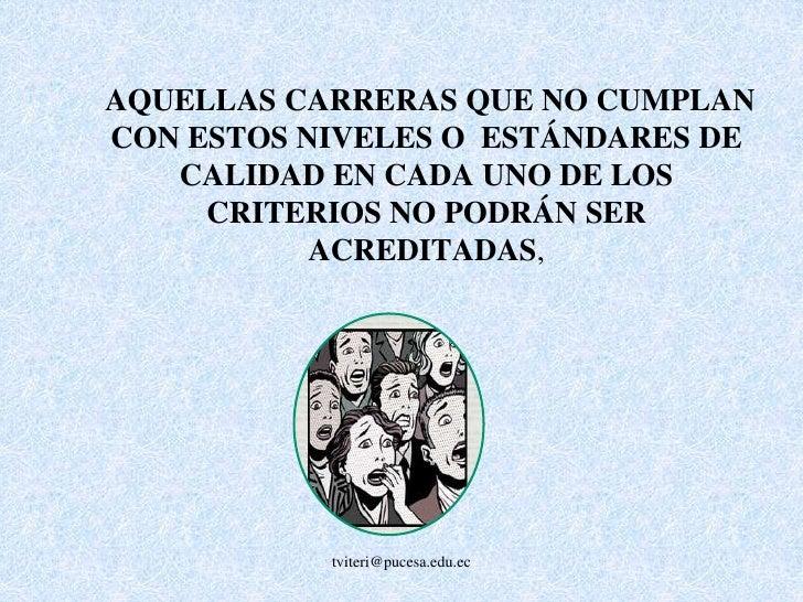 tviteri@pucesa.edu.ec<br />ACREDITACIÓN<br />