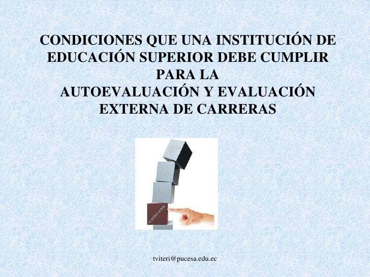tviteri@pucesa.edu.ec<br />CALIFICACION MINIMA 80%<br />POR SUBCRITERIO<br />
