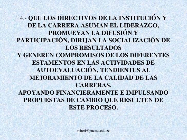 EN CASO DE NO CUMPLIMIENTO DE ESTOS PLANES, Y POR LO TANTO DE LOS ESTÁNDARES PARA LA ACREDITACIÓN, LA INSTITUCIÓN DEBERÁ S...